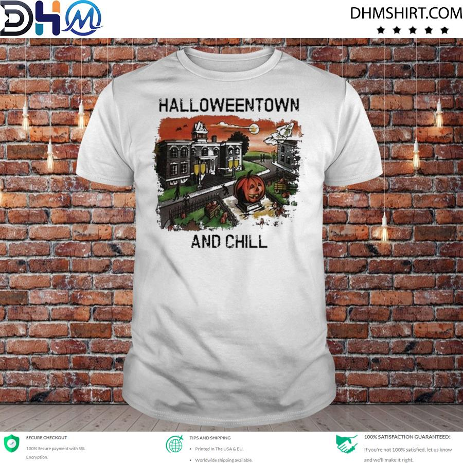 Funny halloweentown and chill pumpkin shirt